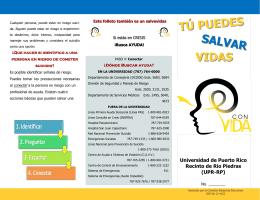 VIDAS TÚ PUEDES SALVAR - Universidad de Puerto Rico, Recinto