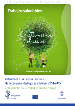 Trabajos saludables» 2014-2015 - European Agency for Safety