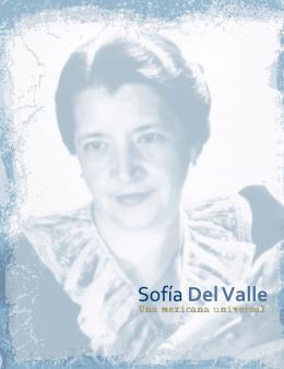 Sofia del Valle: Una Mexicana Universal - Inicio