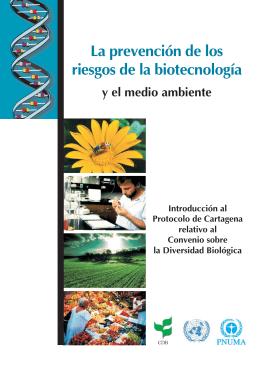 La prevención de los riesgos de la biotecnología