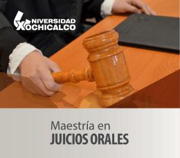 JUICIOS ORALES - Universidad Xochicalco