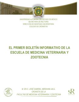 el primer boletín informativo de la escuela de medicina veterinaria y