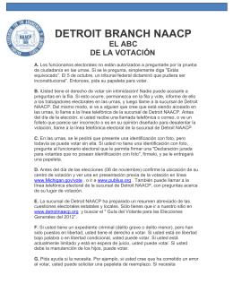 El día de las elecciones es el jueves, 6 de noviembre 2012