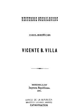 Recuerdos necrológicos del señor Vicente B. Villa