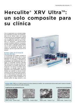 Herculite® XRV Ultra™: un solo composite para su clínica