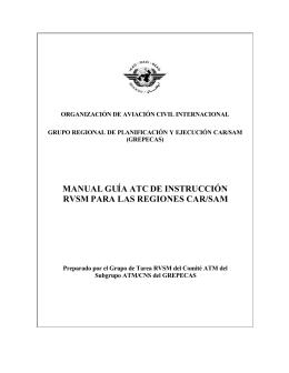 manual guía atcde instrucción rvsm para las regiones car/sam