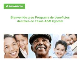 Bienvenido a su Programa de beneficios dentales de Texas A&M