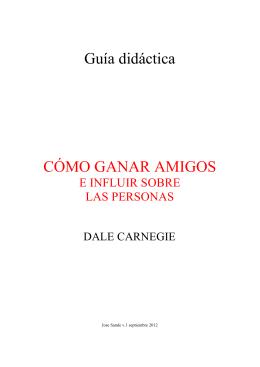 Guía didáctica CÓMO GANAR AMIGOS