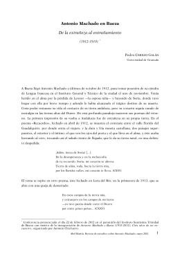 Antonio Machado en Baeza De la extrañeza al entrañamiento