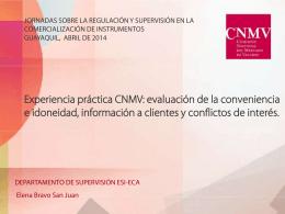 Experiencia práctica en la labor supervisora de la CNMV en la