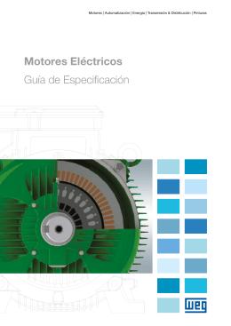 Motores Eléctricos Guía de Especificación