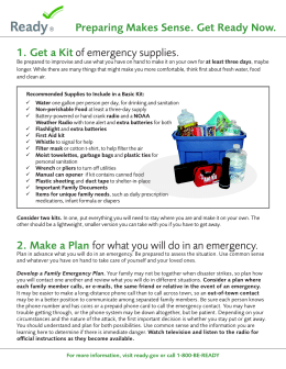 Preparing Makes Sense. Get Ready Now. 1. Get a Kit of emergency