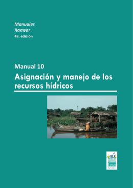 Manual Ramsar 10: Asignación y manejo de los recursos hídricos