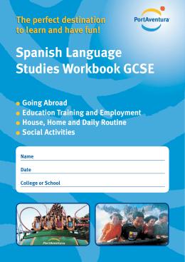 Spanish Language Studies Workbook GCSE The perfect destination