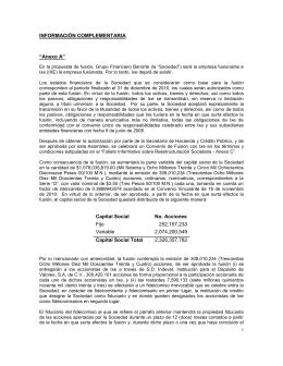 """INFORMACIÓN COMPLEMENTARIA """"Anexo A"""" Capital"""