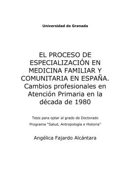 EL PROCESO DE ESPECIALIZACIÓN EN MEDICINA FAMILIAR Y