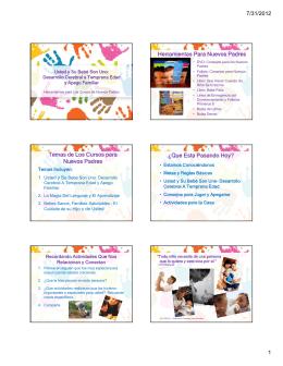 7/31/2012 1 Herramientas Para Nuevos Padres Temas de Los