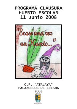 PROGRAMA CLAUSURA HUERTO ESCOLAR 11 Junio 2008
