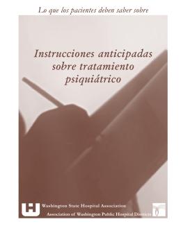 Instrucciones anticipadas sobre tratamiento psiquiátrico