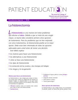 Patient Education Pamphlet, SP008, La histerectomía