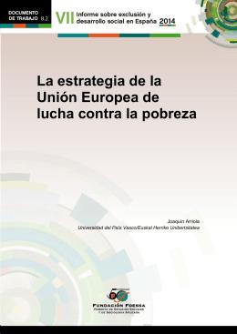 8.2 La estrategia de la Unión Europea de lucha contra la pobreza