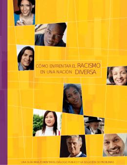 CÓMO ENFRENTAR EL RACISMO EN UNA NACIÓN DIVERSA