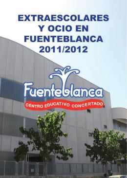 EXTRAESCOLARES Y OCIO EN FUENTEBLANCA 2011/2012