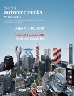 Julio 16 - 18, 2014 - ExpoINA PAACE Automechanika Mexico City