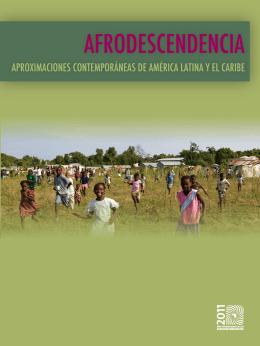 Afrodescendencia: Aproximaciones contemporáneas desde