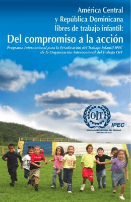 América Central y República Dominicana Libres de trabajo