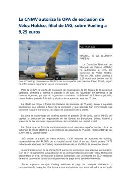 La CNMV autoriza la OPA de exclusión de Veloz Holdco, filial de