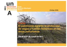 Curso El patrimonio agrario: la protección de vegas y huertas
