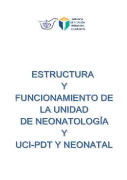 Estructura y Funcionamiento de la U. de Neonatología y UCI