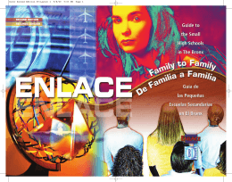 ENLACE Family to Family Guide to the Small High Schools in The