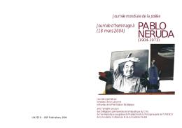Journée d`hommage à Pablo Neruda, 1904 - unesdoc