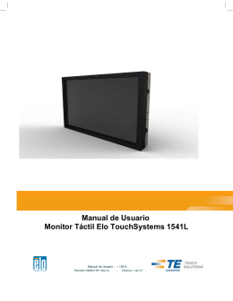 Manual de Usuario Monitor Táctil Elo TouchSystems 1541L