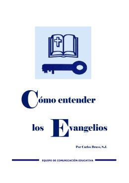 Cómo entender los Evangelios