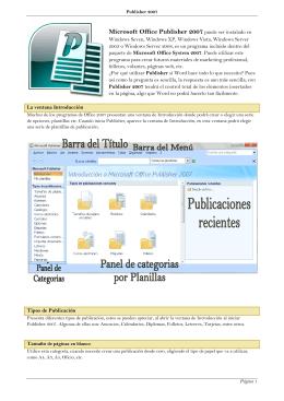Microsoft Office Publisher 2007 puede ser instalado en