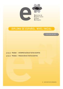 Pruebas I y II: Interpretación y producción de textos escritos. DELE
