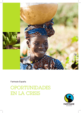OPORTUNIDADES EN LA CRISIS - FairTrade
