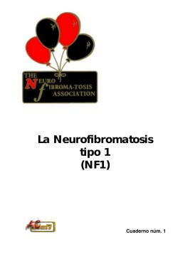 La Neurofibromatosis tipo 1