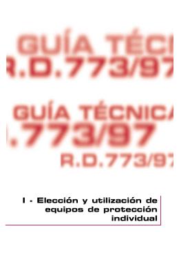 I - Elección y utilización de equipos de protección individual