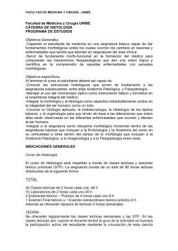 Facultad de Medicina y Cirugía UNIBE CÁTEDRA DE HISTOLOGÍA