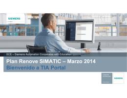 Plan Renove SIMATIC – Marzo 2014 Bienvenido a TIA Portal