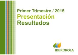 Presentación de Resultados Primer Trimestre 2015