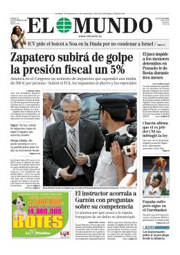 Zapatero subirá de golpe la presión fiscal un 5%