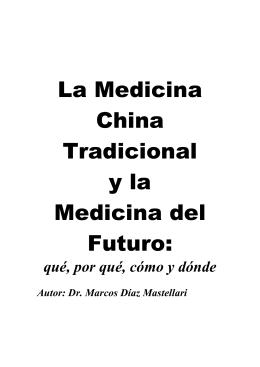 La Medicina China Tradicional y la Medicina del Futuro: qué, por