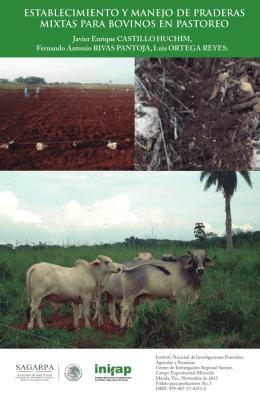 establecimiento y manejo de praderas mixtas para bovinos en