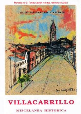 Villacarrillo. Miscelánea histórica. Julio Rubiales Campos, 1988