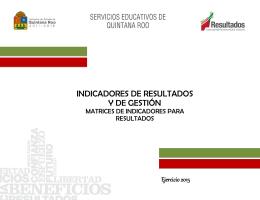 INDICADORES DE RESULTADOS Y DE GESTIÓN